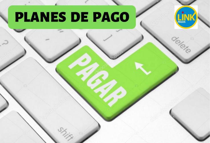 PLANES DE PAGO